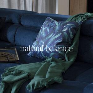 Kollektsioon NATURAL BALANCE